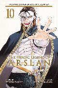 Cover-Bild zu Tanaka, Yoshiki: The Heroic Legend of Arslan 10