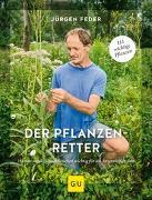 Cover-Bild zu Feder, Jürgen: Der Pflanzenretter
