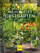Cover-Bild zu Mecklenburg, Elisabeth: Mein City-Obstgarten