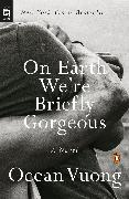 Cover-Bild zu On Earth We're Briefly Gorgeous