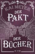 Cover-Bild zu Meyer, Kai: Der Pakt der Bücher