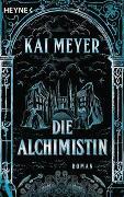 Cover-Bild zu Meyer, Kai: Die Alchimistin