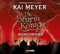 Cover-Bild zu Meyer, Kai: Die Sturmkönige 2. Wunschkrieg