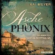 Cover-Bild zu Meyer, Kai: Asche und Phönix