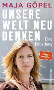 Cover-Bild zu Göpel, Maja: Unsere Welt neu denken (eBook)