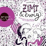 Cover-Bild zu Bach, Dagmar: Zimt und ewig - Die vertauschten Welten der Victoria King (Autorisierte Lesefassung) (Audio Download)