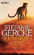 Cover-Bild zu Gercke, Stefanie: Schwarzes Herz