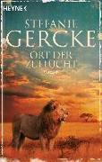 Cover-Bild zu Gercke, Stefanie: Ort der Zuflucht