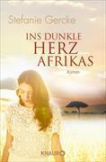 Cover-Bild zu Gercke, Stefanie: Ins dunkle Herz Afrikas (eBook)