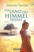 Cover-Bild zu Gercke, Stefanie: Ein Land, das Himmel heißt (eBook)