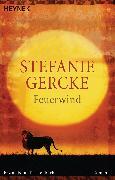 Cover-Bild zu Gercke, Stefanie: Feuerwind (eBook)