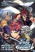 Cover-Bild zu Tsukuda, Yuto: Food Wars!: Shokugeki no Soma, Vol. 12