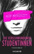Cover-Bild zu Die verschwundenen Studentinnen von Michaelides, Alex