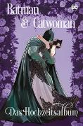 Cover-Bild zu King, Tom: Batman & Catwoman: Das Hochzeitsalbum