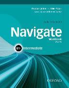 Cover-Bild zu Navigate: B1+ Intermediate: Workbook with CD (with key) von Sayer, Mike