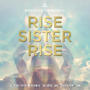 Cover-Bild zu Rise Sister Rise (Audio Download) von Campbell, Rebecca