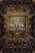 Cover-Bild zu American Gothic Short Stories von Elbert, Monika (Vorb.)