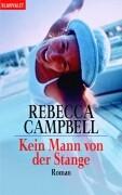 Cover-Bild zu Kein Mann von der Stange von Campbell, Rebecca