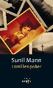 Cover-Bild zu Mann, Sunil: Familienpoker (eBook)