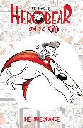 Cover-Bild zu Kunkel, Mike: Herobear & the Kid Vol. 1 the Inheritance, 1