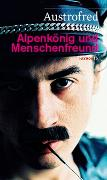 Cover-Bild zu Alpenkönig und Menschenfreund von Austrofred