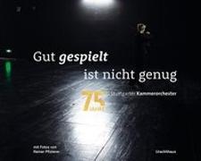 Cover-Bild zu Gut gespielt ist nicht genug von Pfisterer, Reiner (Fotogr.)