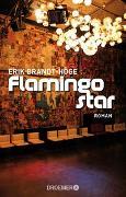 Cover-Bild zu Flamingostar von Brandt-Höge, Erik