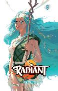 Cover-Bild zu Valente, Tony: Radiant, Vol. 8
