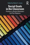Cover-Bild zu Jones, Martin H. (Hrsg.): Social Goals in the Classroom (eBook)