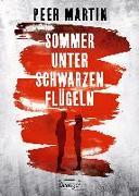 Cover-Bild zu Martin, Peer: Sommer unter schwarzen Flügeln