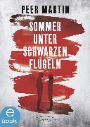 Cover-Bild zu Martin, Peer: Sommer unter schwarzen Flügeln (eBook)