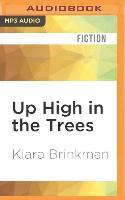 Cover-Bild zu Brinkman, Kiara: Up High in the Trees