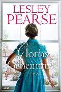 Cover-Bild zu Glorias Geheimnis von Pearse, Lesley