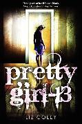 Cover-Bild zu Pretty Girl-13 von Coley, Liz