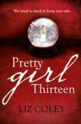Cover-Bild zu Pretty Girl Thirteen von Coley, Liz