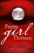 Cover-Bild zu Pretty Girl Thirteen (eBook) von Coley, Liz