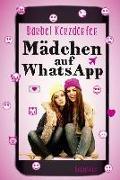 Cover-Bild zu Mädchen auf WhatsApp von Körzdörfer, Bärbel