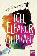 Cover-Bild zu Ich, Eleanor Oliphant von Honeyman, Gail