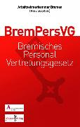 Cover-Bild zu Hansen, Sonja: Gemeinschaftskommentar zum Bremischen Personalvertretungsgesetz (BremPersVG) (eBook)