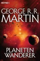 Cover-Bild zu Martin, George R.R.: Planetenwanderer