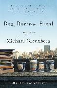 Cover-Bild zu Greenberg, Michael: Beg, Borrow, Steal