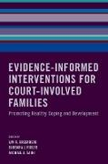 Cover-Bild zu Greenberg, Lyn R. (Hrsg.): Evidence-Informed Interventions for Court-Involved Families (eBook)