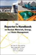 Cover-Bild zu Greenberg, Michael R.: The Reporter's Handbook on Nuclear Materials, Energy & Waste Management (eBook)