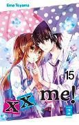 Cover-Bild zu Toyama, Ema: xx me! 15