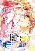 Cover-Bild zu Toyama, Ema: Tell me your Secrets! 06