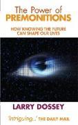 Cover-Bild zu Dossey, Larry, M.D.: The Power of Premonitions