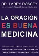 Cover-Bild zu Dossey, Larry: oracion es buena medicina (eBook)