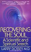 Cover-Bild zu Dossey, Larry: Recovering the Soul