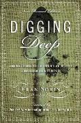 Cover-Bild zu Dossey, Larry: Digging Deep: Unearthing You're Creative Roots Through Gardening