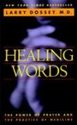 Cover-Bild zu Dossey, Larry: Healing Words (eBook)